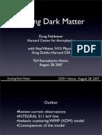 Doug Finkbeiner and Neal Weiner- Exciting Dark Matter