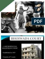 Bhoiwada Court 2