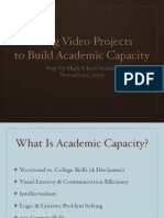 Using Video to Build Academic Capacity