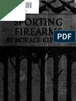 Sporting Firearms - Kephart, Horace, 1862-1931