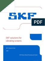Rulmenti Ecrane Vibrato Are SKF