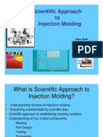 Scientific Approach to Injection Molding