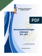 Direccionamiento Estrategico Institucional Ucla 2012-2017 [1]..