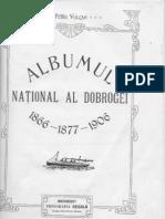 Albumul National Al Dobrogei 1866 1877 1906 Petru Vulcan