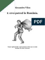 Alexandru Vâlcu - E Ceva Putred in Romania