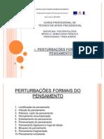 3- PERTURBAÇÕES FORMAIS DO PENSAMENTO