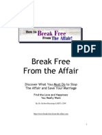 How to Break Free From The Affair!