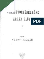 Németi Kálmán - Nemzettörténelmünk Árpád előtt