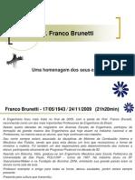 Homenagem Franco Brunetti