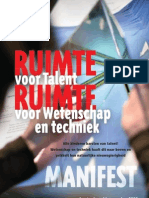 Manifest Ruimte Voor Talent- Ruimte Voor Wetenschap en Techniek 11 November 2008