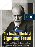 the Jewish World of Sigmund Freud Essays on Cultural Roots and the Problem of Religious Identity