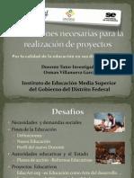 Condiciones necesarias para la realización de proyectos educativos