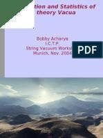Bobby Acharya- Construction and Statistics of M theory Vacua
