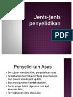PJM3116 -Topik 2 Jenis Dan Reka Bentuk Penyelidikan
