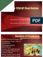 1450-1750 AP-Review