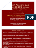 The Sixth Patriarch's Sutra January 27, 2012 Lecture