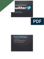 Analyzing Big Data at Twitter Presentation 1