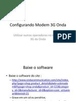 Configurando Modem 3G Onda Tim Para Outra Operadora Claro