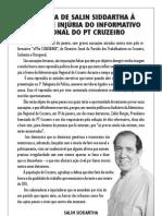 RESPOSTA DE SALIN SIDDARTHA À  CALÚNIA E INJÚRIA DO INFORMATIVO  DA ZONAL DO PT CRUZEIRO