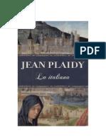Plaidy, Jean - Catalina de Medici 02 - La Italiana [PDF]
