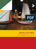 Coleção Preservação e Desenvolvimento - 08 Museu do Mar, São Francisco do Sul - SC