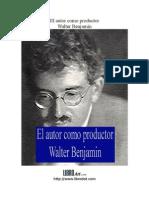 Benjamin Walter - El Autor Como Productor