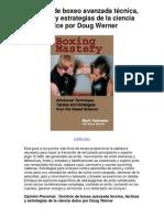 Dominio de boxeo avanzada técnica tácticas y estrategias de la ciencia dulce por Doug Werner - Averigüe por qué me encanta!