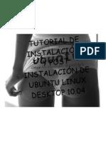 Tutorial de Instalación y Post Instalación de Ubuntu Linux 10.04