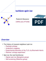 Roderich Moessner- Pyrochlore spin ice