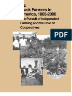 Black Farmers in America, 1865-2000 the Pursuit of In Dependant Farming and the Role of Cooperatives