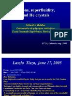 Sébastien Balibar- Rotons, superfluidity, and He crystals