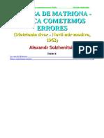Solzhenitsyn Alexander - La Casa de Matriona - Nunca Cometemos Errores