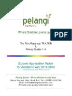 Pelangi School Student Application Packet 2011 2012