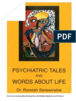 Psychiatric Tales and Words About Life 1997 by Dr Romesh Senewiratne-Alagaratnam