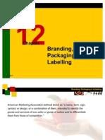 Chapter 12 Branding, Packaging & Labelling-Marketing Management
