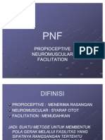 Proprioceptif Neuromuscular Fasilitation (PNF)