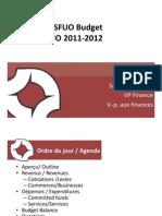 Présentation du budget de la FÉUO 2011-2012 - SFUO Budget Presentation 2011-2012