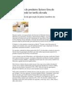 Importação de produtos lácteos fora do Mercosul pode ter tarifa elevada imprimir