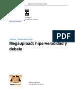 Mega Upload Hipervelocidad y Debate