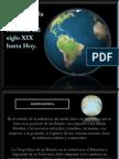 ANÁLISIS DE LA GEOPOLÍTICA MUNDIAL, DESDE EL SIGLO XIX HASTA HOY.
