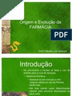2ª Aula - Origem e Evolução da FARMÁCIA