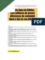 Há dois tipos de Bíblia Sagrada