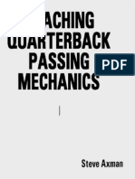 Steve Axman Coaching QB Passing Mechanics