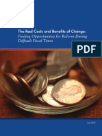 The Real Costs and Benefits of Change Finding Opportunities for Reform During Difficult Fiscal Times