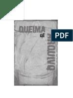 Queima de Arquivo Ubirajara Crespo