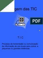 Origem das TIC- RuteSusana