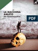 HEINER MÜLLER,  La macchina Amleto / Die Hamletmaschine