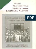 Octavio Marcondes Ferraz, Um Pioneiro da Engenharia Nacional