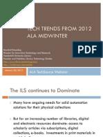 ALA TechSource 2012 Midwinter Tech Wrapup
