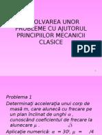 Rezolvarea Unor Probleme Cu Ajutorul Principiilor Mecanicii